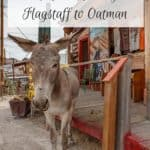 Arizona Weekend Adventures_ Route 66 Itinerary Flagstaff to Oatman
