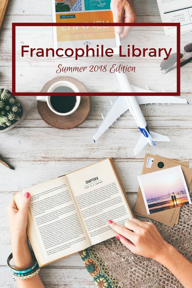 Francophile Library - Summer 2018 Edition PIN
