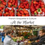 French Etiquette & Culture – At the Market 5