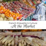 French Etiquette & Culture – At the Market 6