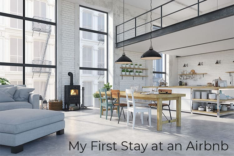 My First Stay at an Airbnb
