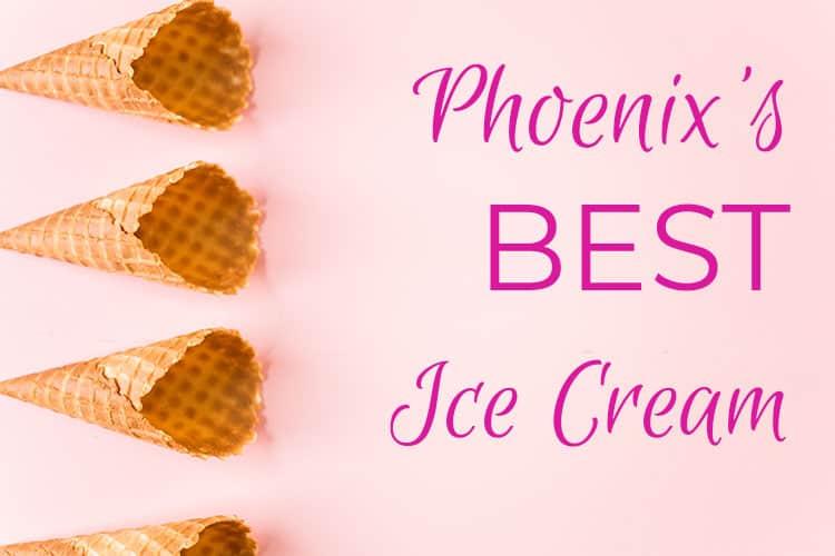 Phoenix Best Ice Cream