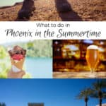 What to do in Phoenix in the Summertime