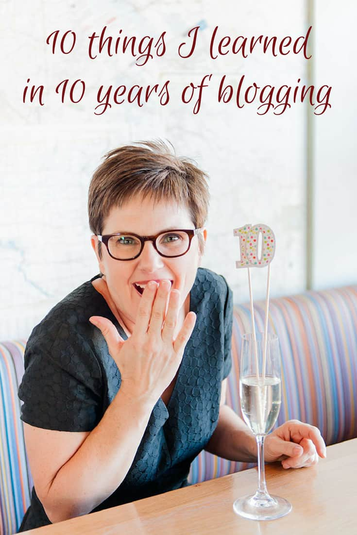 10 things I learned in 10 years of blogging