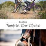 Explore Ruidoso New Mexico