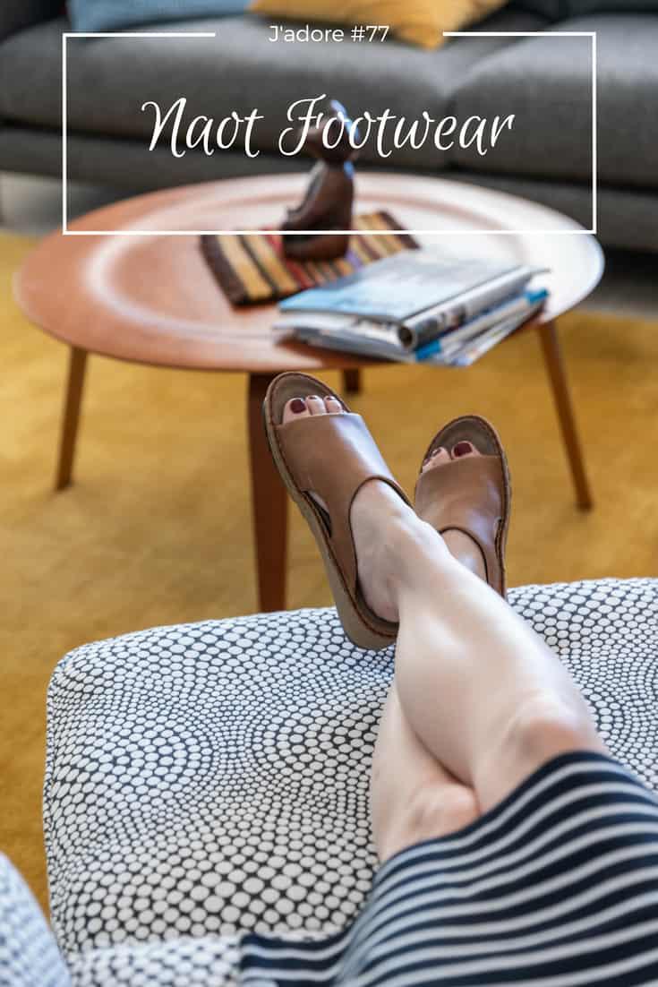 J'adore #77: Naot Footwear