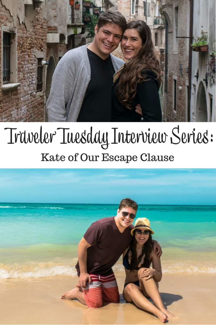 Traveler Tuesday - Kate of Our Escape Clause