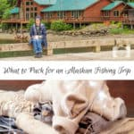 What to Pack for an Alaskan Fishing Trip
