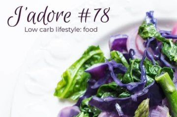 J'adore #78 – Low Carb Lifestyle Food – Edition 1