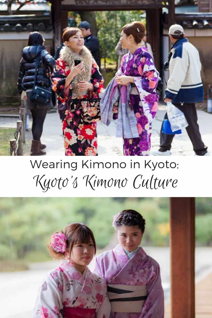 Wearing a Kimono in Kyoto: Kyoto's Kimono Culture