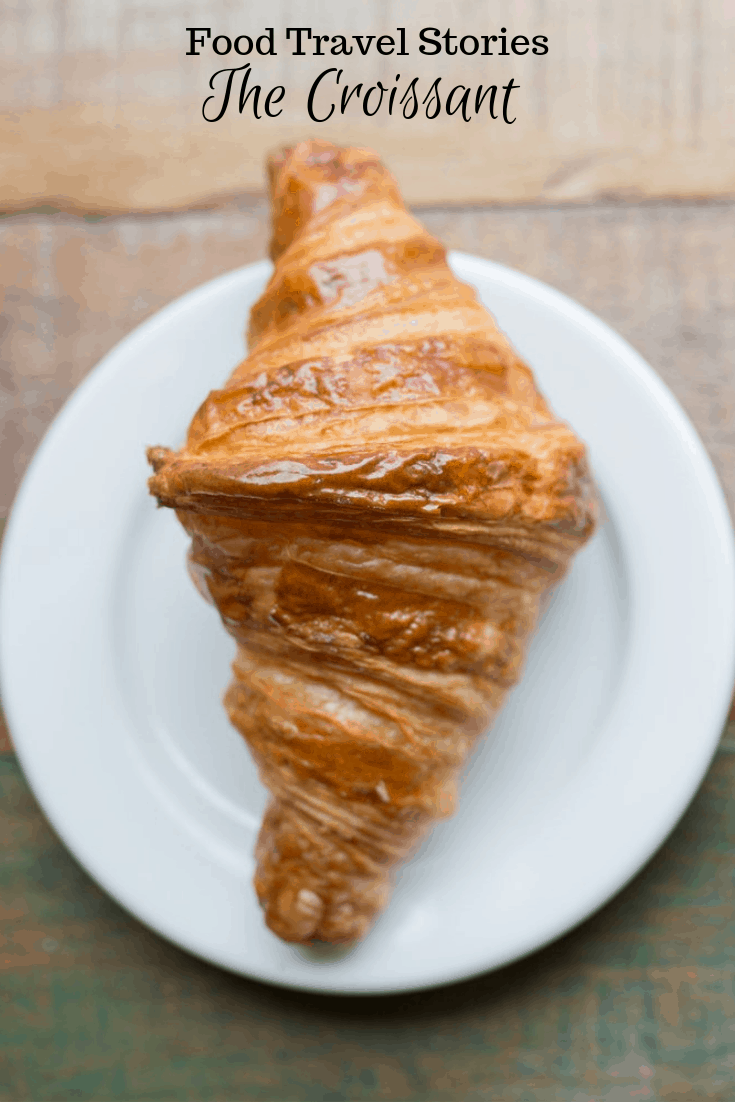 National Croissant Day - My Croissant Travel Stories