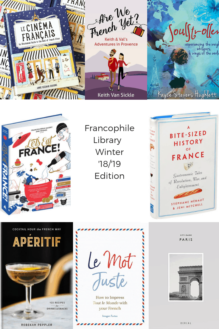 Francophile Library - Winter 2018-9 Edition