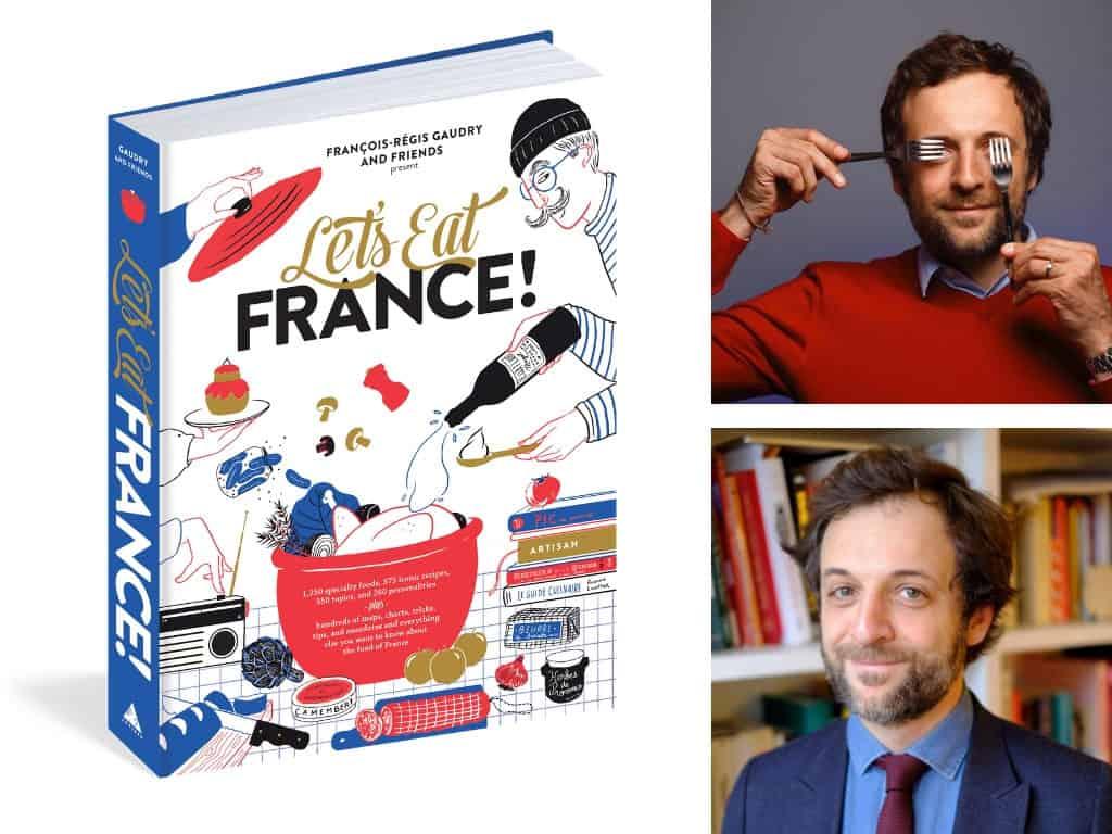 Lets Eat France by Francois-Regis Gaudry