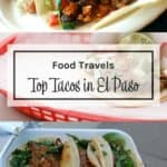 What restaurants in El Paso have the best tacos.