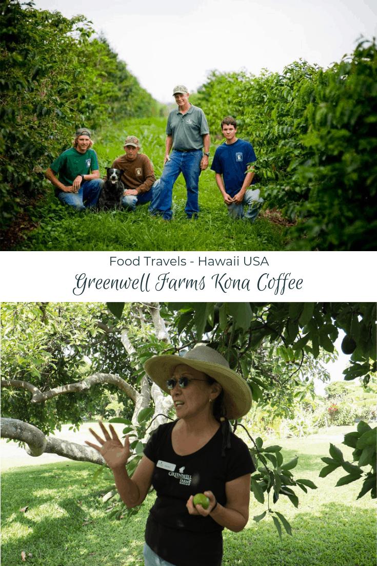 Hawaii: Greenwell Farms