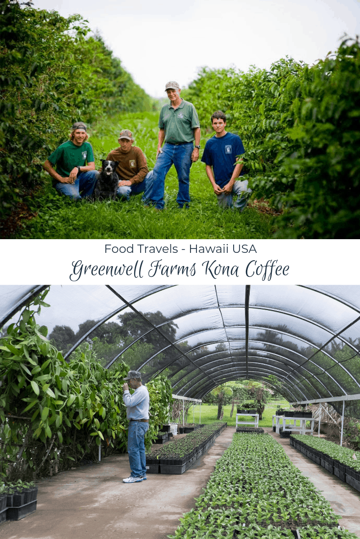 Hawaii: Greenwell Farms