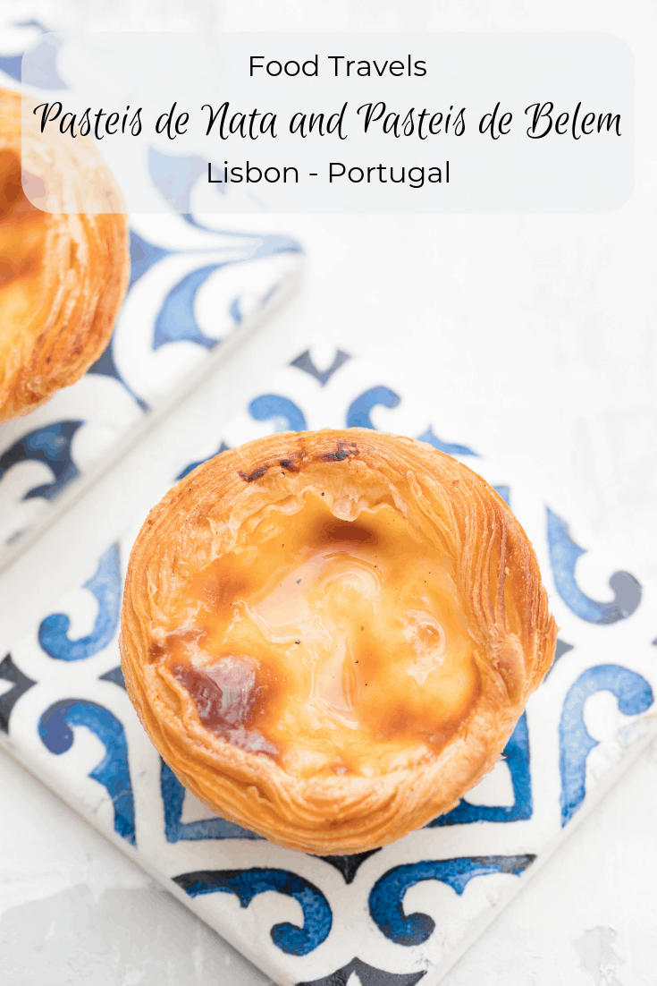 Pasteis de Nata and Pasteis de Belem - A Taste of Heaven in Lisbon Portugal