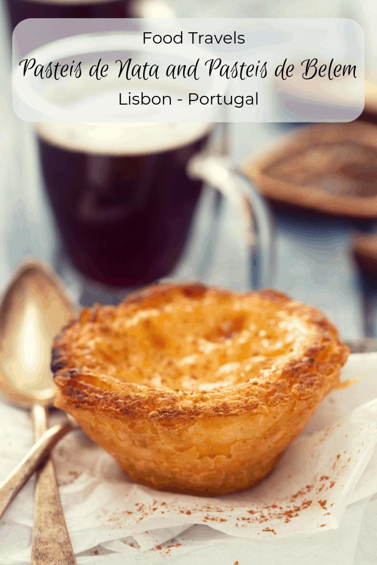 Pasteis de Nata and Pasteis de Belem - A Taste of Heaven in Lisbon Portugal