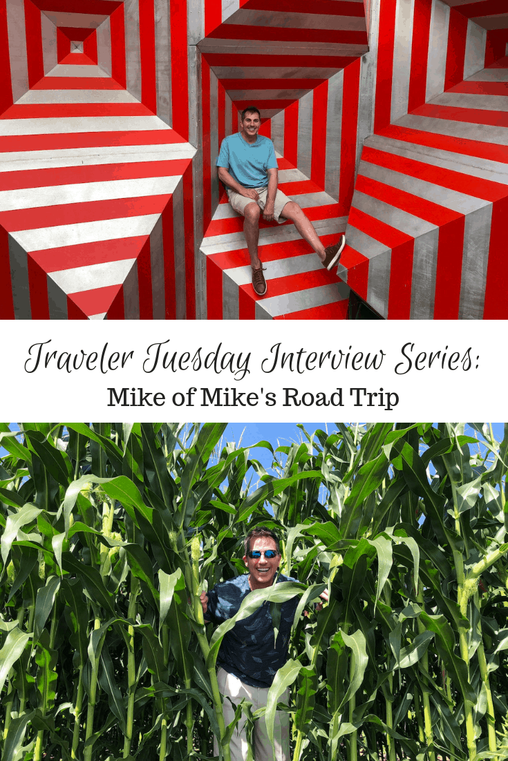Traveler Tuesday - Mike of Mike's Road Trip