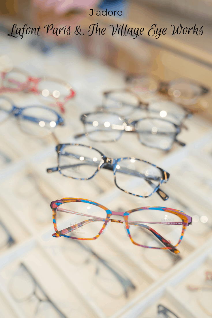 J'adore Lafont Paris and The Village Eye Works