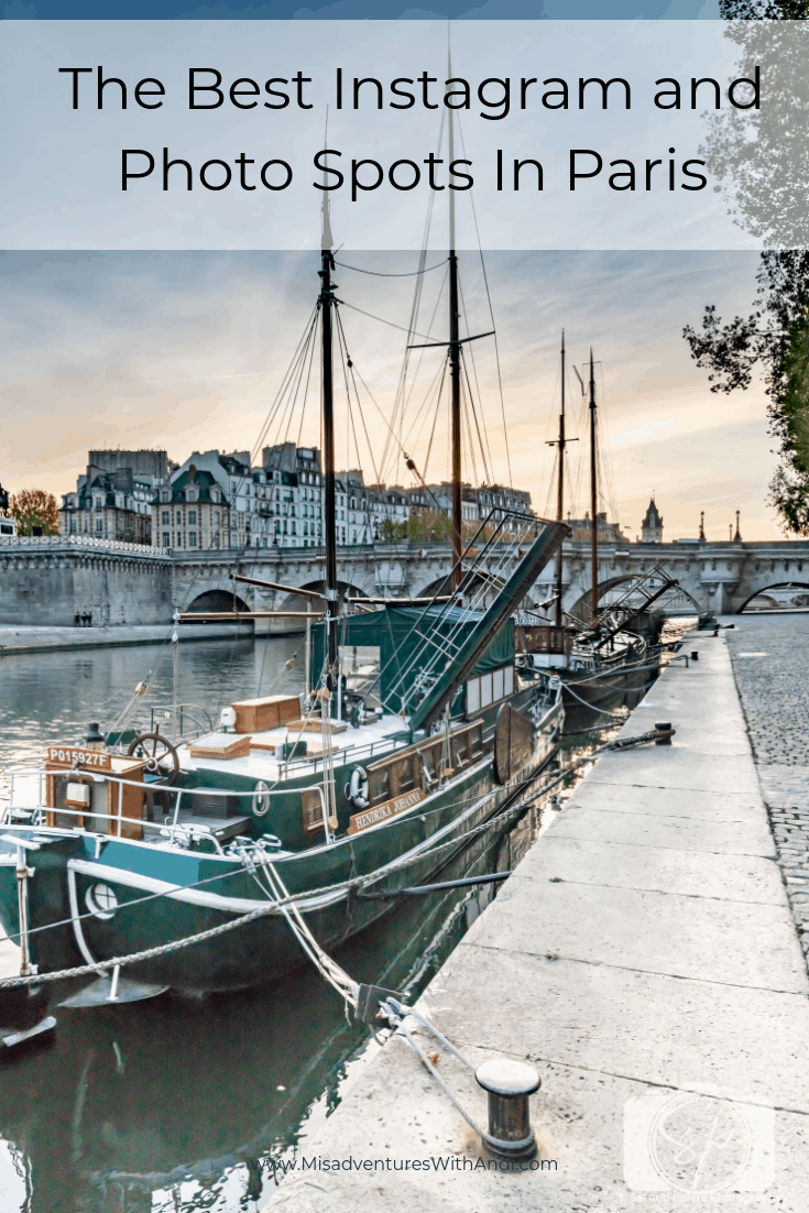 The Best Instagram and Photo Spots In Paris