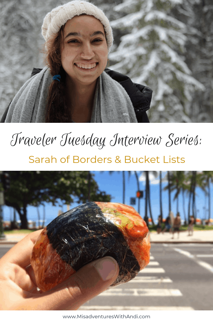 Traveler Tuesday Travel Blogger Interview with Sarah of Borders & Bucket Lists