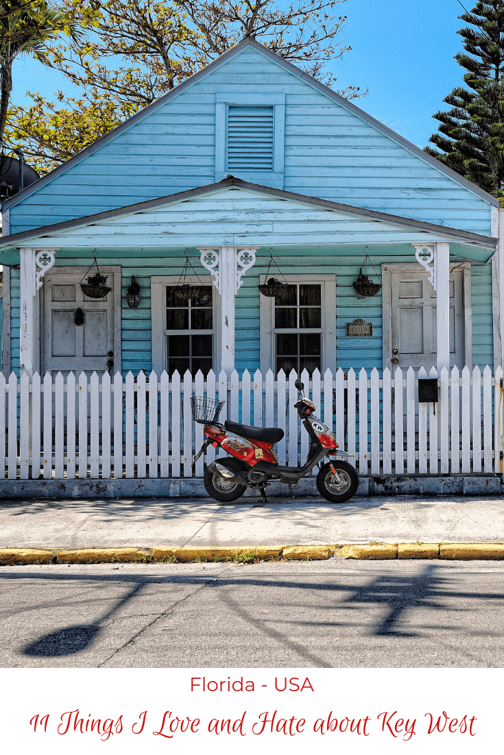 11 Things I Love and Hate about Key West Florida