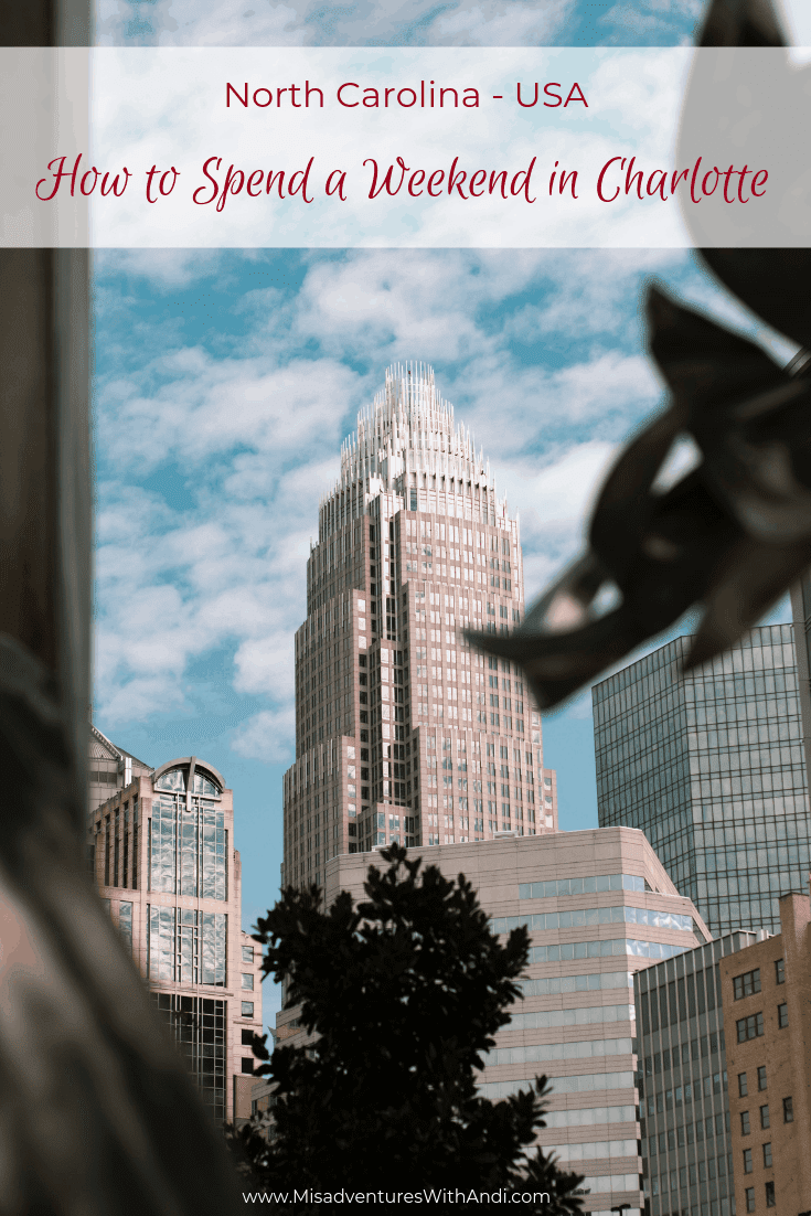 How to Spend a Weekend in Charlotte
