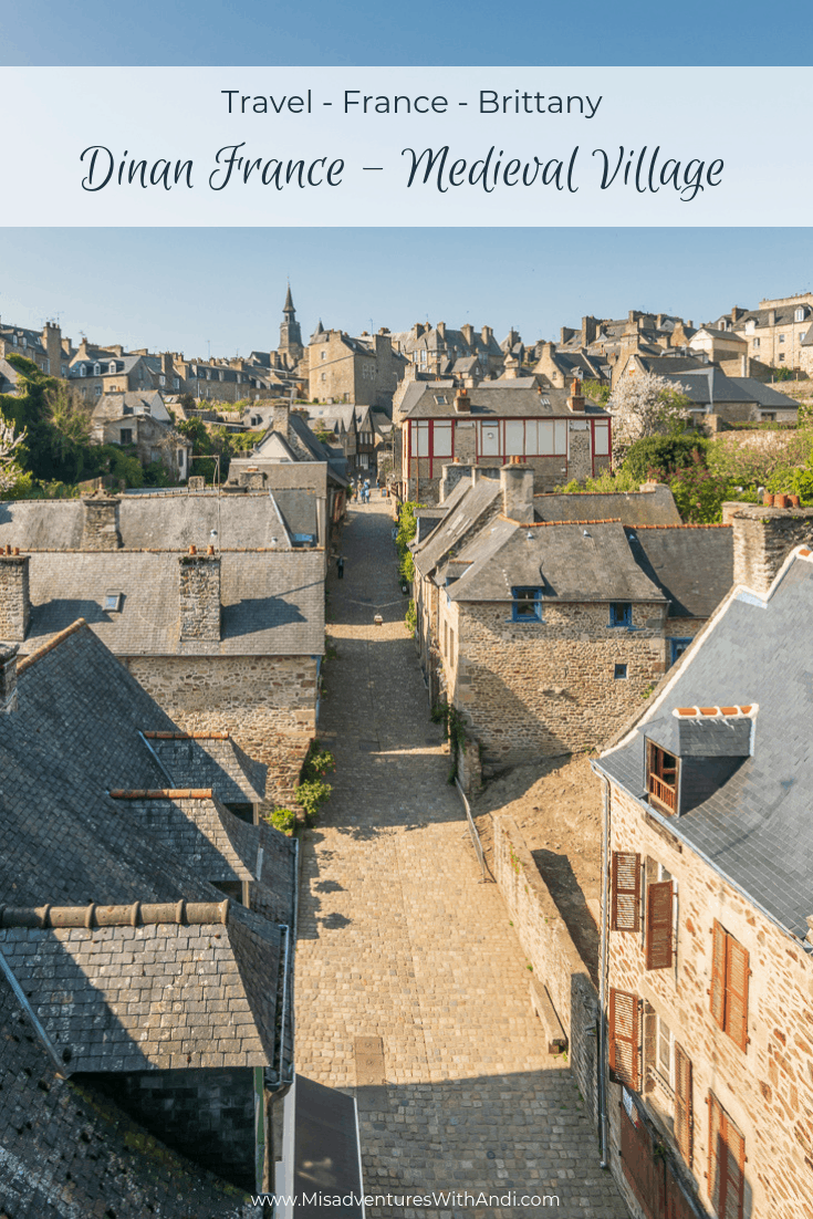 Dinan France: An Historic Mediaval Village in Brittany