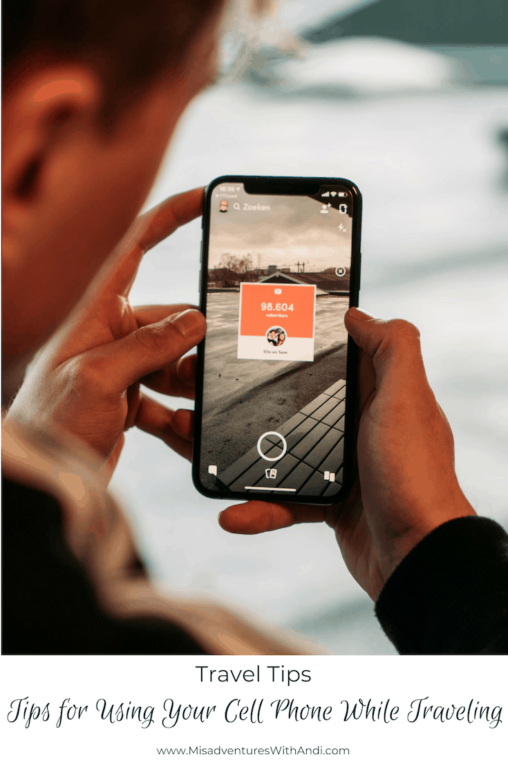 Tips for Using Your Cell Phone While Traveling