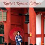 Wearing a Kimono in Kyoto_ Kyoto's Kimono Culture Japan