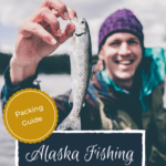 What to Pack for an Alaskan Fishing Trip USA