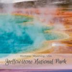 Yellowstone National Park Montana - Wyoming - USA