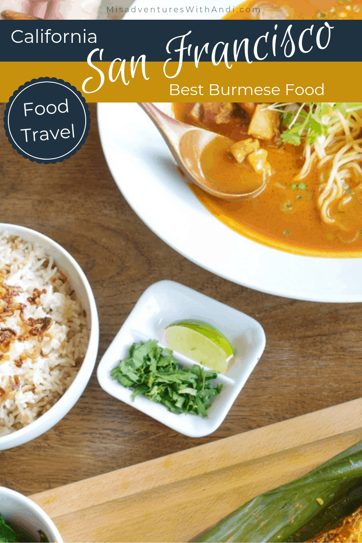 Food Travels_ Best Burmese Food in San Francisco California USA