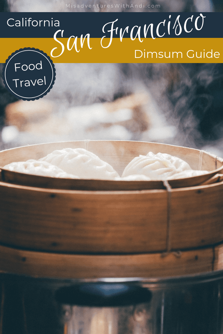 San Francisco Dimsum Guide