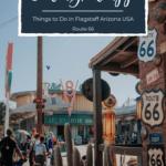 Things to Do While Visiting Flagstaff Arizona USA