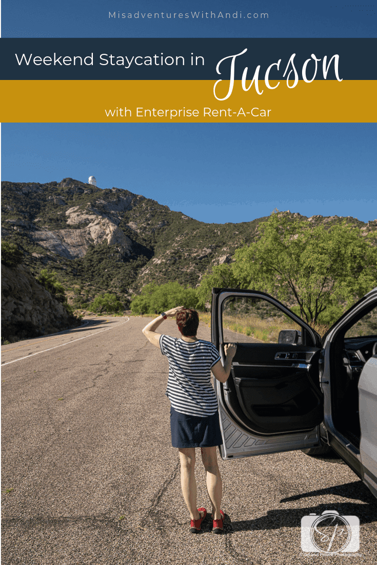 Weekend Staycation in Tucson with Enterprise Rent-A-Car