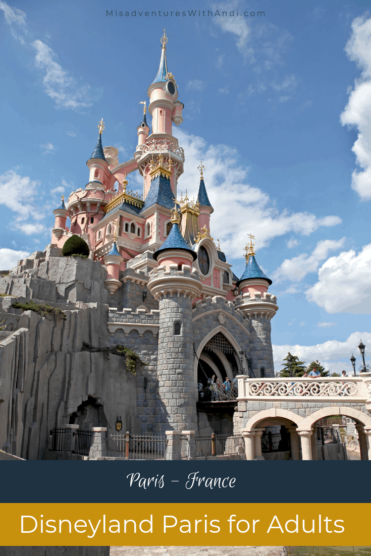 Disneyland Paris for Adults Paris France