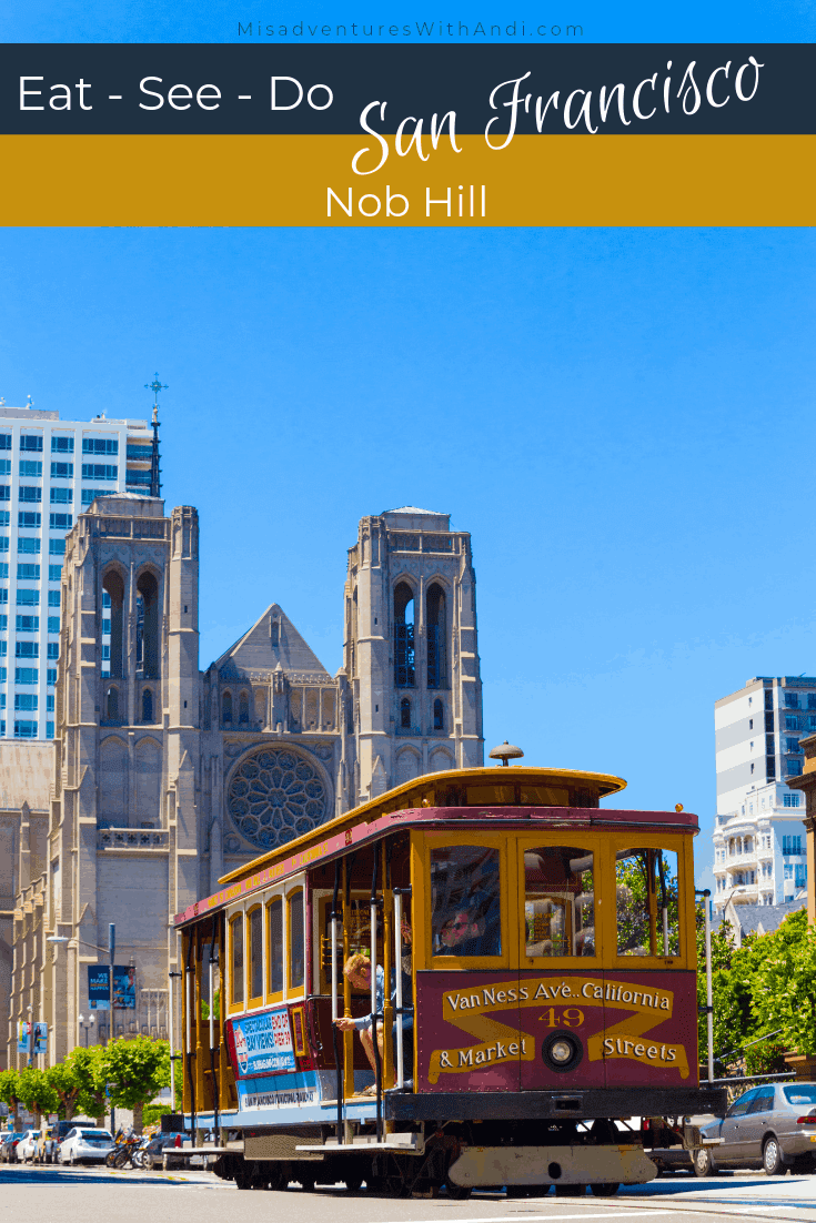 Eat See Do San Francisco California USA Nob Hill