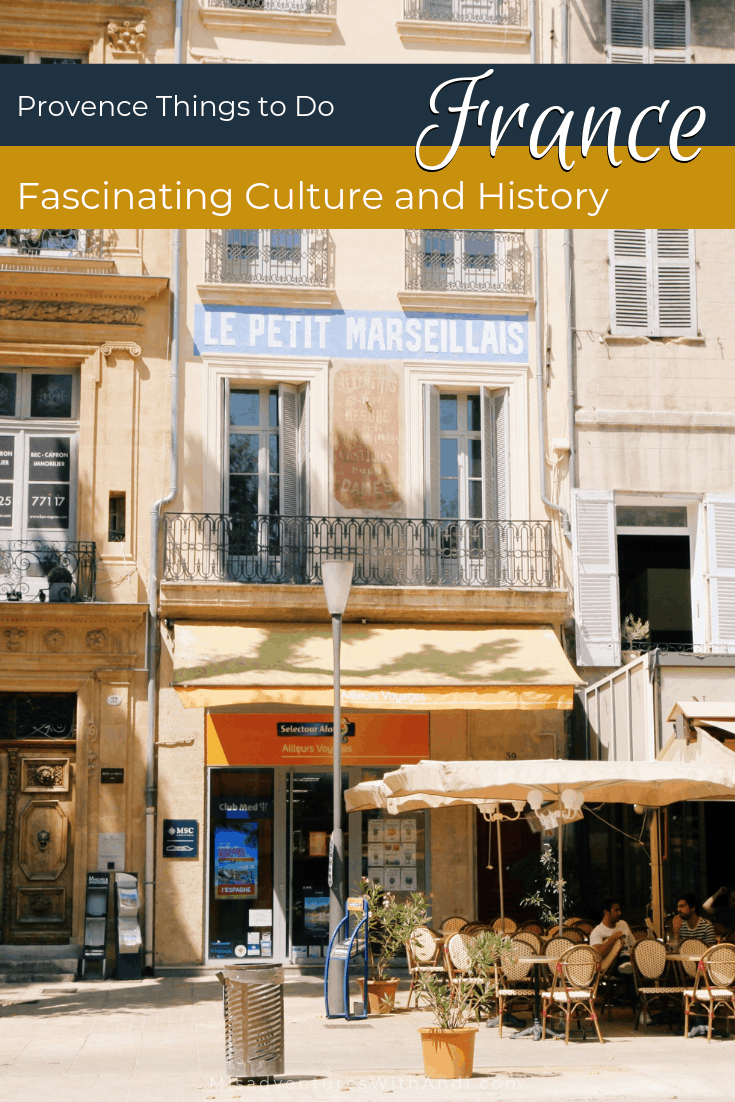 Fascinating Culture and History in Provence France