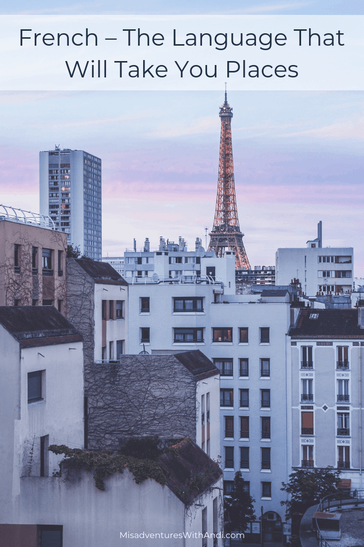 French – The Language That Will Take You Places