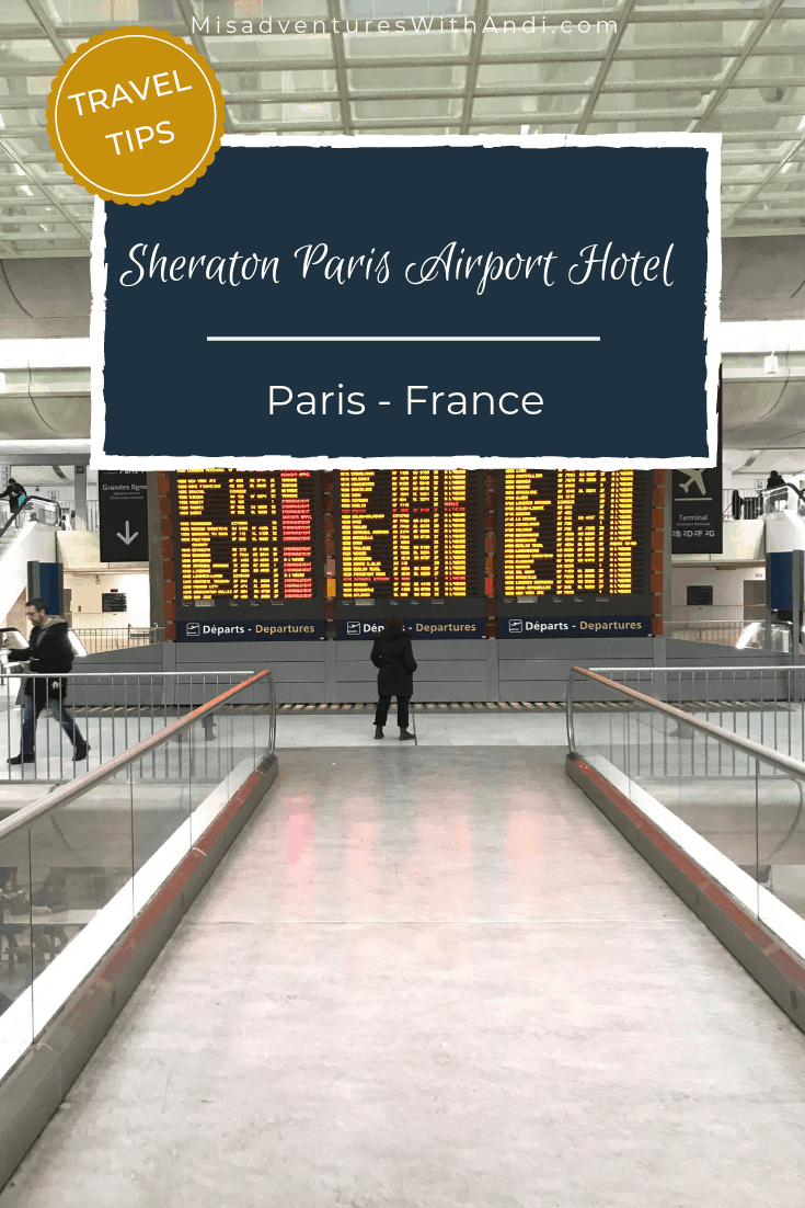 Sheraton Paris Airport Hotel at CDG Airport
