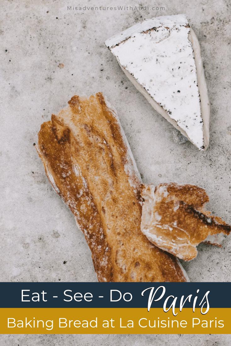 Things to do in Paris - Baking Bread at La Cuisine Paris - Paris France