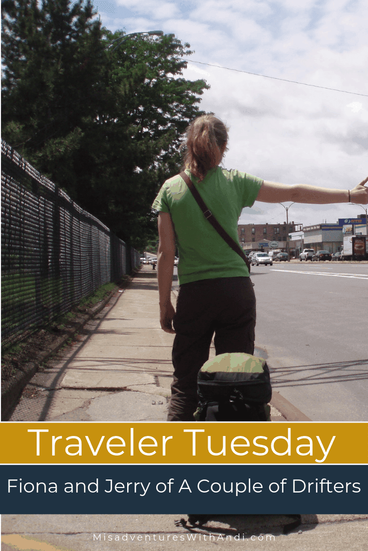 Traveler Tuesday Travel Blogger Interview with Fiona and Jerry of A Couple of Drifters