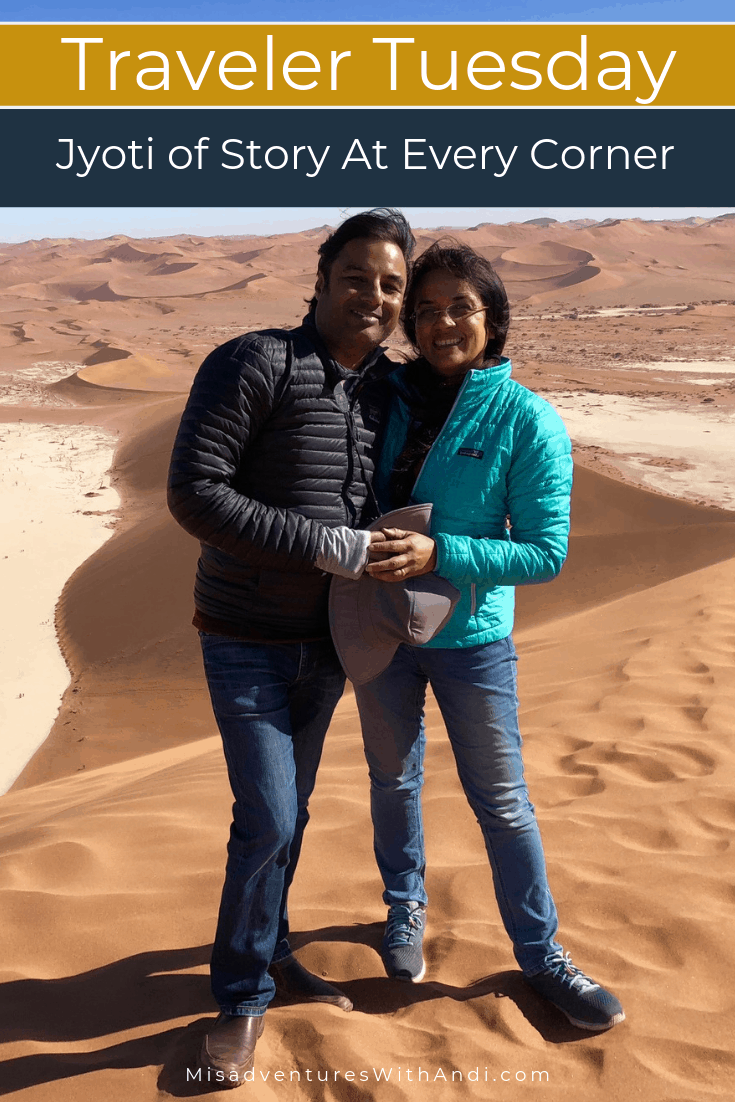 Traveler Tuesday Travel Blogger Interview with Jyoti of Story At Every Corner