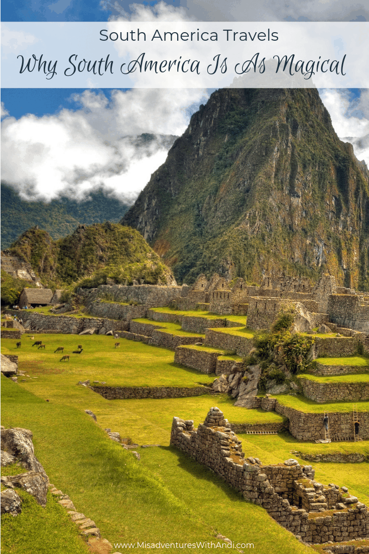 Why South America Is As Magical