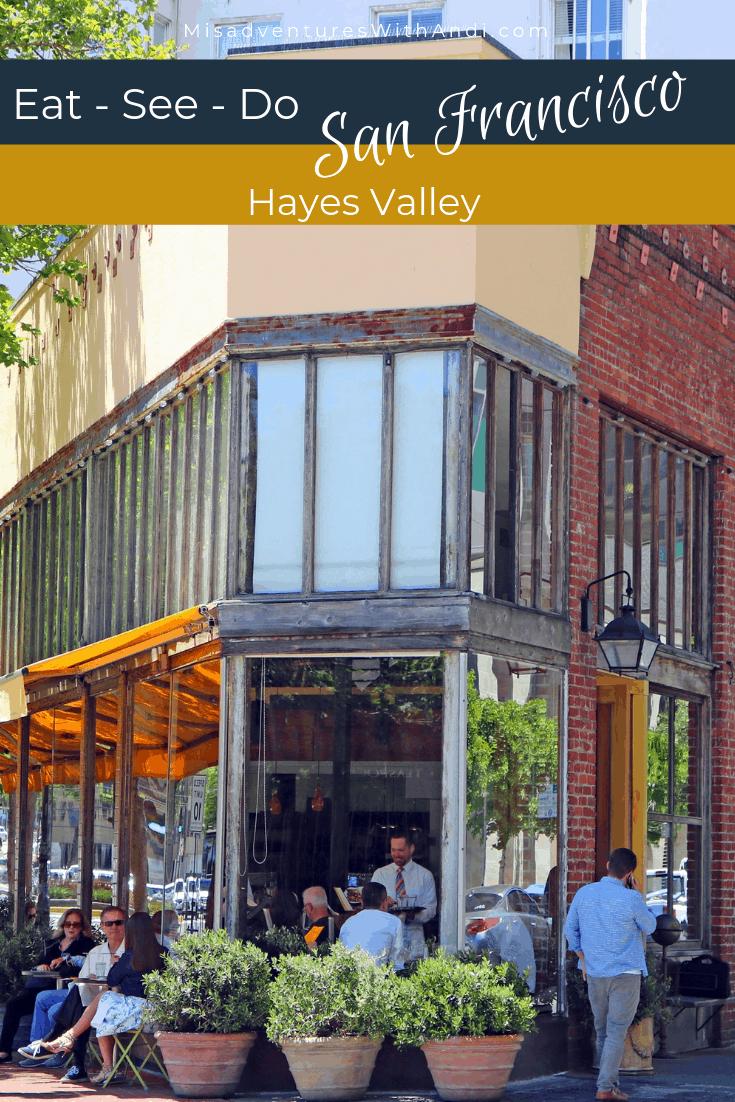 Eat See Do San Francisco California USA Hayes Valley