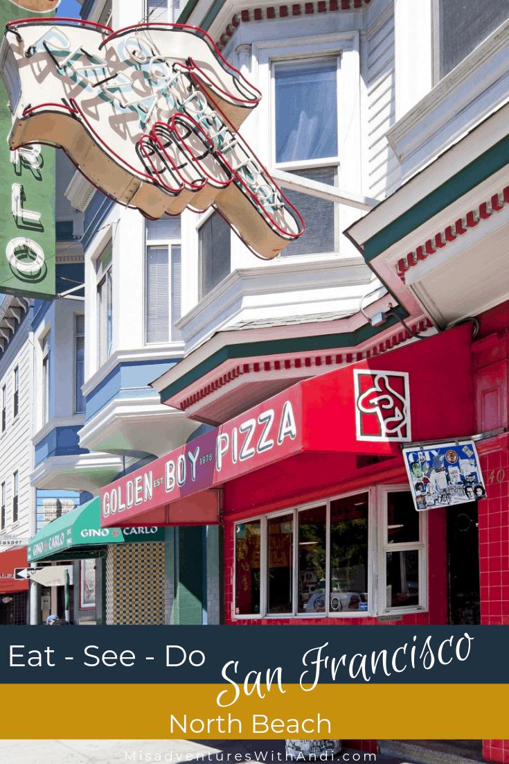 Eat See Do San Francisco California USA North Beach