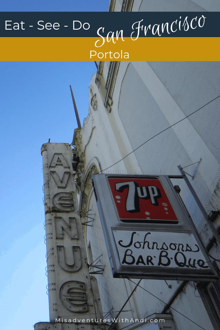 Eat See Do San Francisco California USA Portola