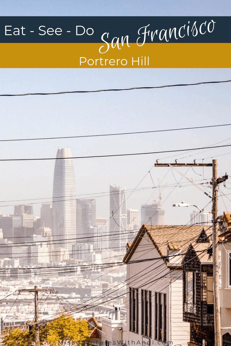 Eat See Do San Francisco California USA Portrero Hill